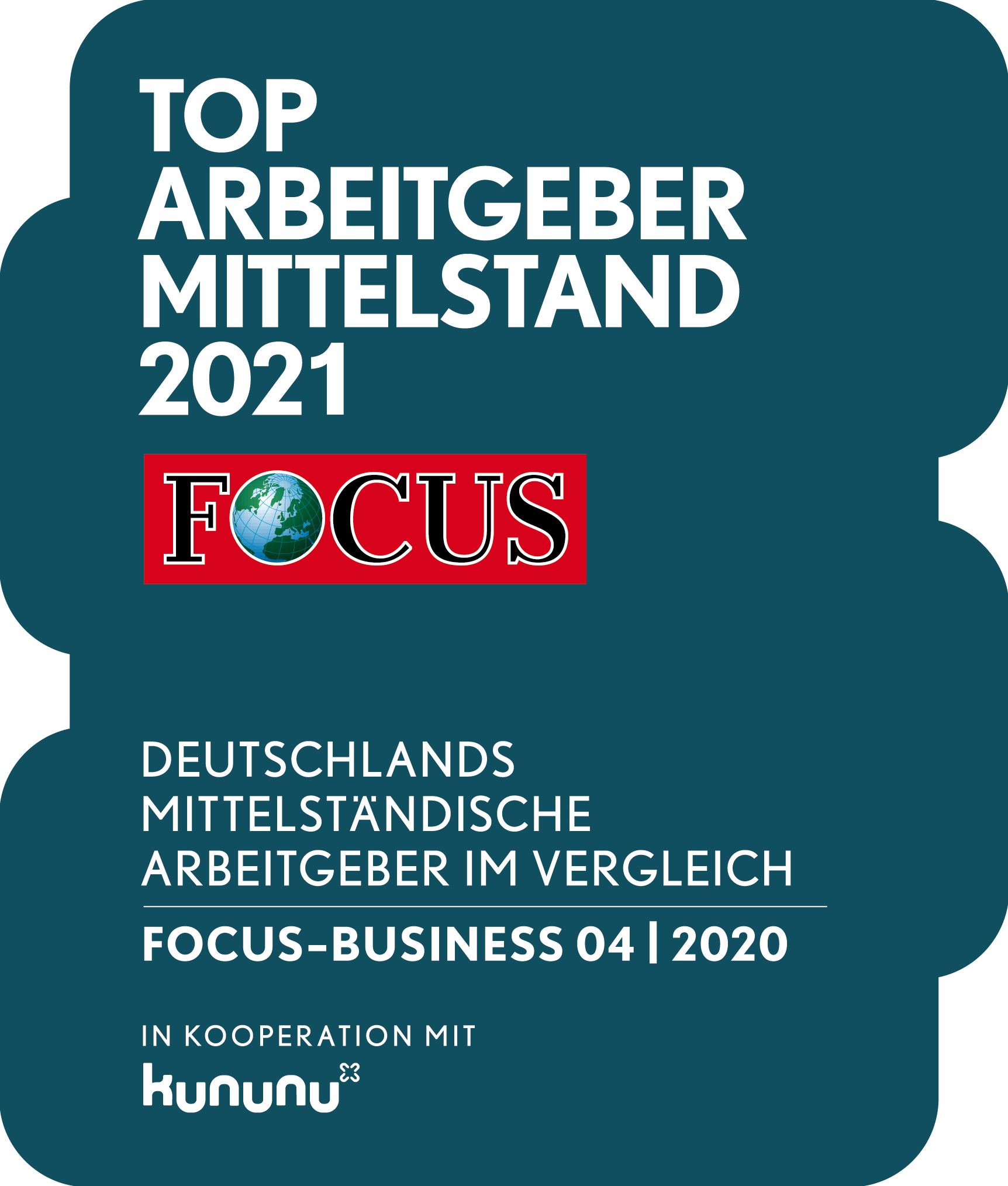 "Siegel ""TOP ARBEITGEBER MITTELSTAND 2021"", FOCUS-BUSINESS 04/2020 in Kooperation mit kununu"